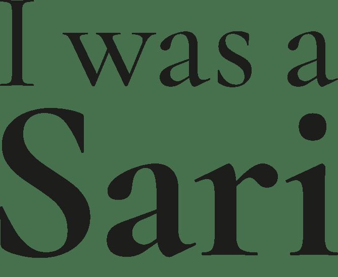 I WAS A SARI Logo